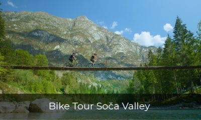 One day bike tour in Slovenia - Bike tour Soča Valley