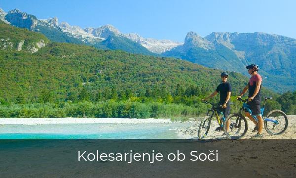 Kolesarski izleti - S kolesi ob Soči